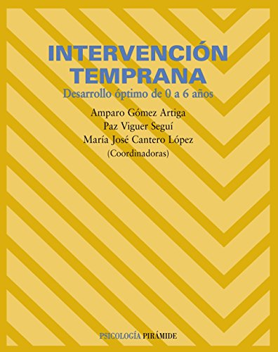 9788436818062: Intervención temprana / Early Intervention: Desarrollo óptimo de 0 a 6 años / Optimal development from 0 to 6 years old (Spanish Edition)
