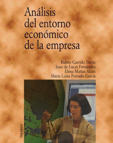 9788436818109: Analisis Del Entorno Economico De La Empresa / Analysis of the Economic Environment of the Business (Economia Y Empresa / Economy and Business) (Spanish Edition)