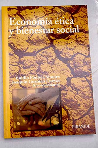 9788436818116: Economia etica y bienestar social / Ethics and welfare economics (Economia Y Empresa) (Spanish Edition)