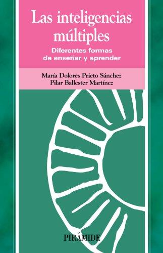 9788436818208: Las inteligencias múltiples: Diferentes formas de enseñar y aprender (Ojos Solares) (Spanish Edition)