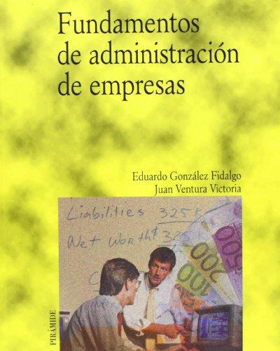 9788436818338: Fundamentos de administracion de empresas / Fundamentals of Business Administration (Economia Y Empresa) (Spanish Edition)
