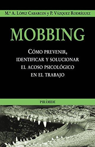 Mobbing: M. A. López