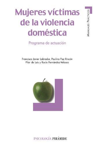 9788436818468: Mujeres Victimas De La Violencia Domestica: Programa De Actuacion (Spanish Edition)