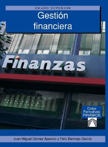 Gestión financiera grado superior Ciclos formativos: Bermejo García, Félix;