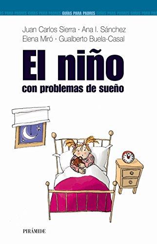 9788436818697: EL niño con problemas de sueño (Guías Para Padres Y Madres)