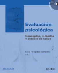 9788436818895: Evaluación psicológica: Conceptos, métodos y estudio de casos (Psicología)