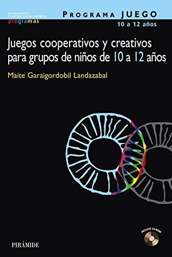 9788436818970: Programa Juego, Juegos Cooperativos y Creativos para Grupos de Ninos de 10 a 12 anos / Game Program, cooperative and creative games for groups of ... to 12 years (Ojos Solares) (Spanish Edition)