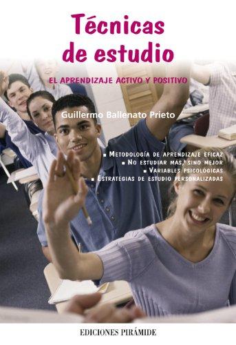 Tecnicas de estudio. El aprendizaje activo y positivo.: Ballenato Prieto, Guillermo