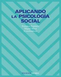 Aplicando la psicologia social / Applying Social: Jimenez, Francisca E.;
