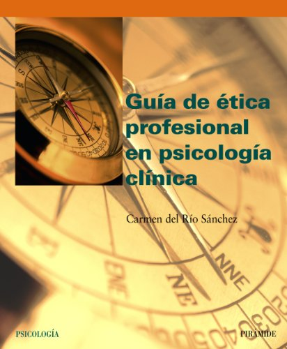 9788436819502: Guia de etica profesional en psicologia clinica / Guide to Professional Ethics in Clinical Psychology (Spanish Edition)