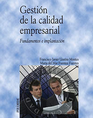 9788436819786: Gestión de la calidad empresarial: Fundamentos e implantación (Economía Y Empresa)