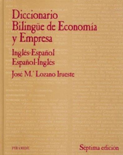 9788436819885: Diccionario Bilingue De Economia Y Empresa/ Bilingual Dictionary of Business and Economics: Ingles-espanol/espanol-ingles (Economia Y Empresa / Economy and Business) (Spanish Edition)