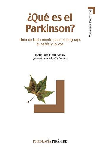 9788436819922: Que es el Parkinson?. Guia de tratamiento para el lenguaje, el habla y la voz (COLECCION PSICOLOGIA) (Spanish Edition)