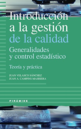 9788436819991: Introduccion a la gestion de la calidad (Empresa Y Gestion / Business and Management) (Spanish Edition)