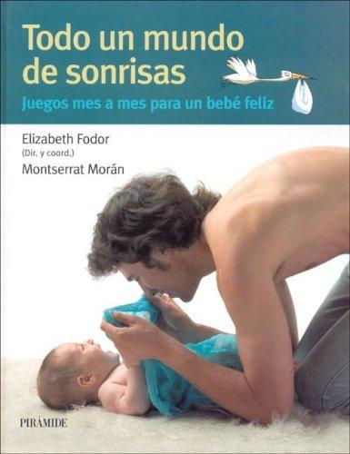 9788436820003: Todo Un Mundo de Sonrisas (Spanish Edition)