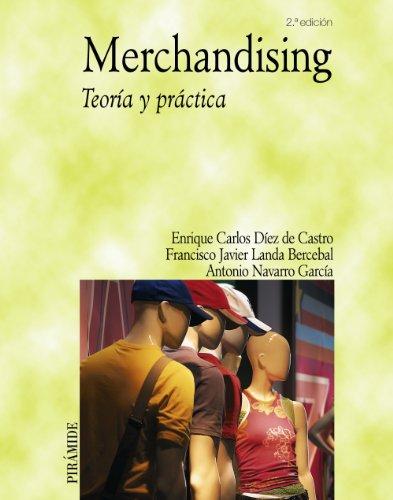 9788436820386: Merchandising: Teoria Y Practica (Spanish Edition)