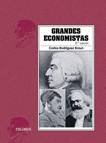 GRANDES ECONOMISTAS: Rodríguez Braun, Carlos