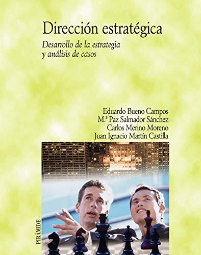 9788436820461: Direccion Estrategica/ Strategic Direction: Desarrollo De La Estrategia Y Analisis De Casos