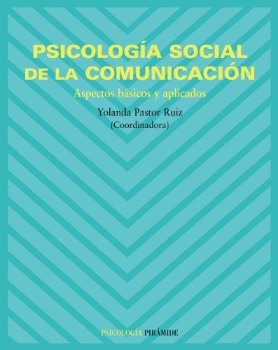 Psicología social de la comunicación / Social: Ruiz, Yolanda Pastor