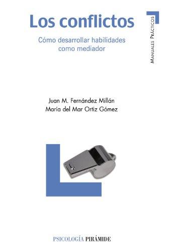 9788436820577: Los conflictos/ The Conflicts: Como desarrollar habilidades como mediador/ How to Develop Abilities as Mediator (Spanish Edition)