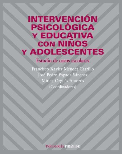 9788436820690: Intervencion psicologica y educativa con ninos y adolescentes / Psychological and Educational Intervention For Children and Adolescents: Estudio de ... / Studies of School Cases (Spanish Edition)