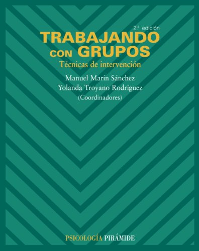 Trabajando con grupos / Working with Groups: Técnicas de intervención / Intervention techniques (...