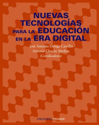 9788436820867: Nuevas Tecnologias Para La Educacion En La Era Digital/ New Technologies of Education in the Digital Era (Spanish Edition)