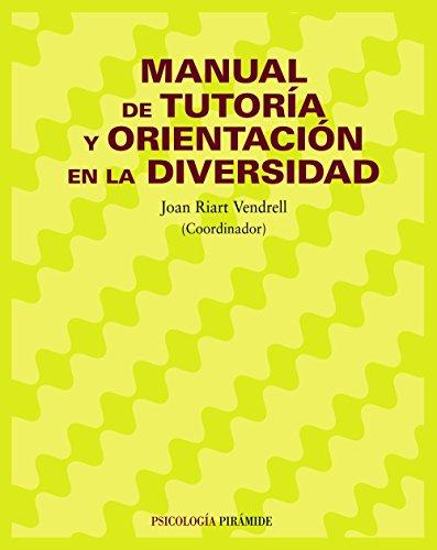 MANUAL DE TUTORÍA Y ORIENTACIÓN EN LA: RIART VENDRELL, JOAN