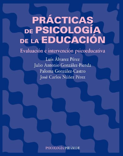 9788436820973: Prácticas de psicología de la educación / Psychological Practices of Education: Evaluación e intervención psicoeducativa / Psychoeducational assessment and intervention (Spanish Edition)