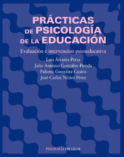 Practicas De Psicologia De La Educacion/ Psychological: Luis Alvarez Perez,