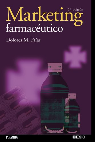 9788436821086: Marketing farmacéutico (Marketing Sectorial)
