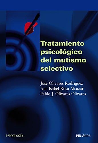 9788436821116: Tratamiento psicológico del mutismo selectivo (Psicología)