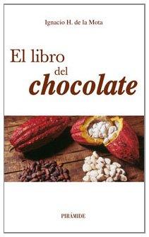 9788436821130: El libro del chocolate (Biblioteca Práctica)