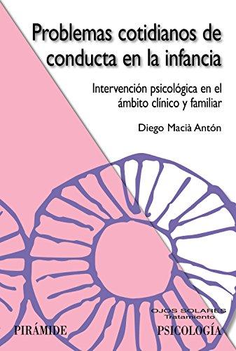 9788436821345: Problemas cotidianos de conducta en la infancia (Spanish Edition)