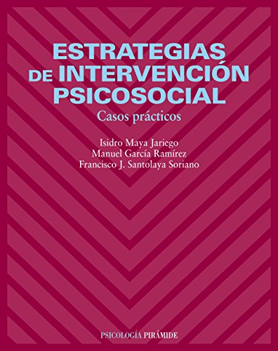 9788436821444: Estrategias de intervención psicosocial / Strategies of Psychosocial Intervention: Casos prácticos / Practical case studies (Spanish Edition)