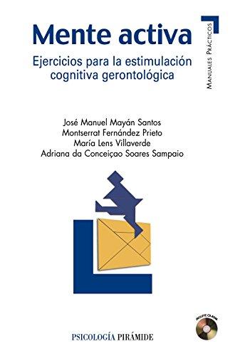 Mente activa/ Active Mind: Ejercicios Para La: Jose Manuel Mayan