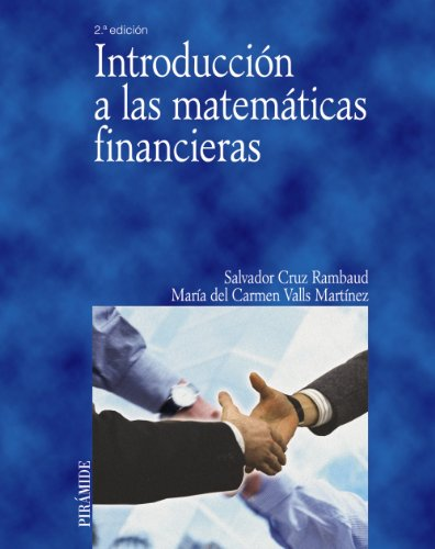 9788436821765: Introduccion a las matematicas financieras/ Introduction to Financial Mathematics (Spanish Edition)