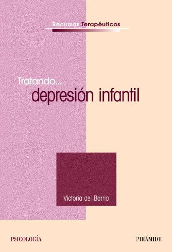 9788436821901: Tratando... depresion infantil / Treating....Childhood depression: Recursos terapeuticos / Therapeutic Resources (Spanish Edition)