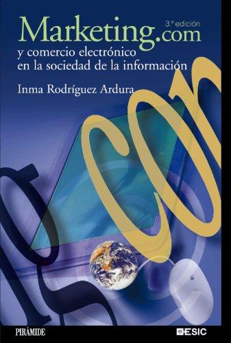 9788436821970: Marketing.com y comercio electrónico en la sociedad de la información (Marketing Sectorial) (Spanish Edition)