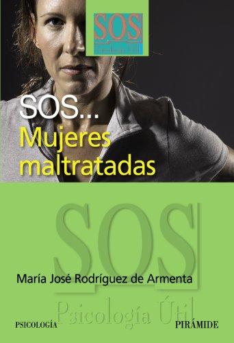 9788436821994: SOS. Mujeres maltratadas (Sos-Psicología Útil)