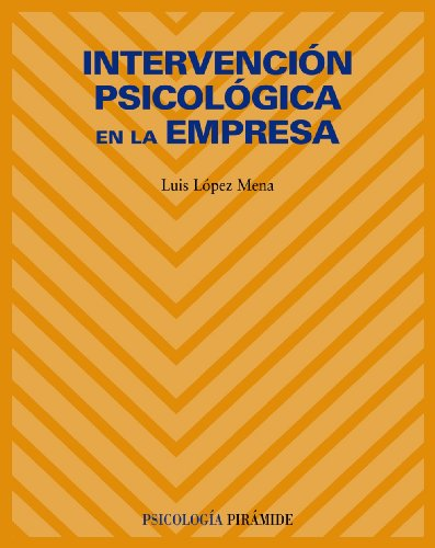 Intervención psicológica en la empresa / Psychological interventions in the ...