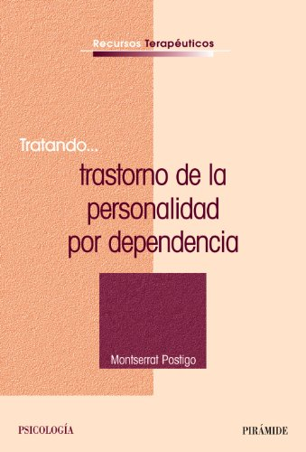 9788436822632: Tratando...trastorno de la personalidad por dependencia/ Trying....Dependent Personality Disorder (Spanish Edition)