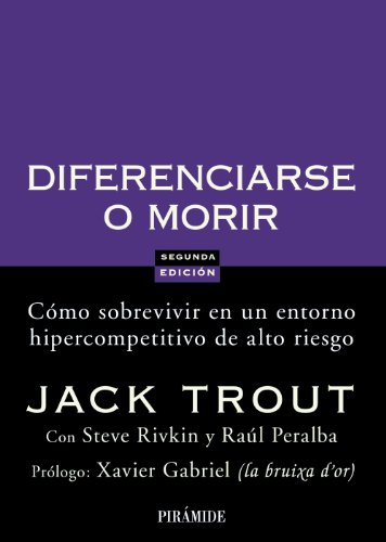 9788436822816: Diferenciarse o morir / Differentiate or Die: Cómo sobrevivir en un entorno hipercompetitivo de alto riesgo / Survival in our Era of Killer competition (Empresa y gestión) (Spanish Edition)