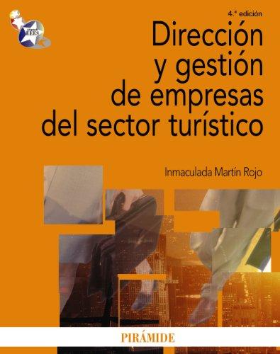 9788436822939: Direccion y gestion de empresas del sector turistico / Direction and Management of Tourism Industry (Economia y empresa / Economics and Business) (Spanish Edition)
