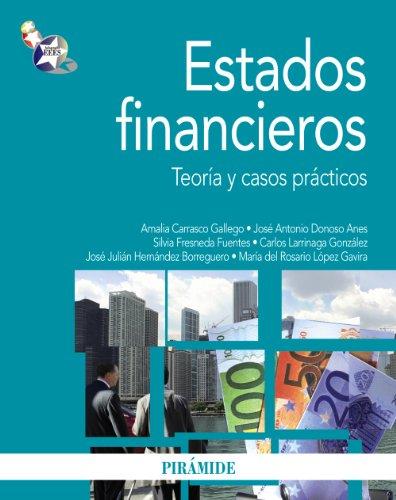 ESTADOS FINANCIEROS TEORÍA Y CASOS PRÁCTICOS: CARRASCO GALLEGO, AMALIA