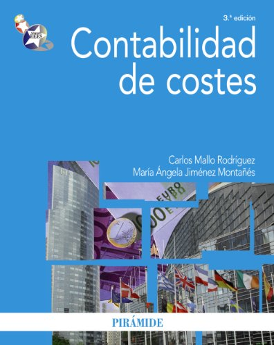 Contabilidad de costes / Cost Accounting (Economía y empresa / Economics and ...