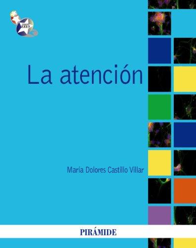 9788436823110: La atención / The Attention (Psicología / psychology) (Spanish Edition)