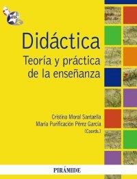 9788436823127: Didactica/ Didactics: Teoria y practica de la ensenanza/ Theory and Practice of Teaching (Psicologia/ Psychology) (Spanish Edition)