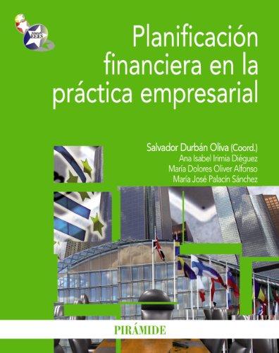 9788436823172: Planificación financiera en la práctica empresarial (Economía Y Empresa)