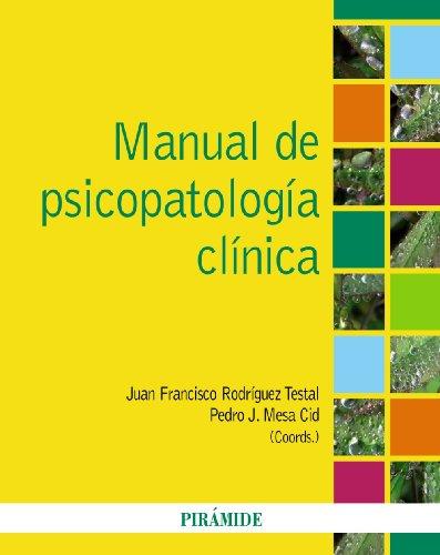 9788436823424: Manual de psicopatología clínica